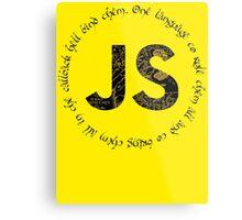 JavaScript - One language to rule them all Metal Print