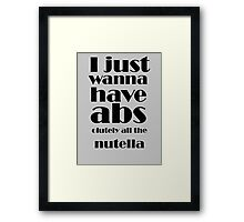 All The Nutella! Framed Print