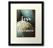 Love & Adventure Framed Print