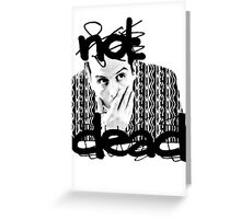 Not dead. - Sherlock BBC [Jim Moriarty] Greeting Card