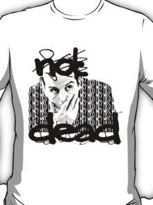 Not dead. - Sherlock BBC [Jim Moriarty] T-Shirt
