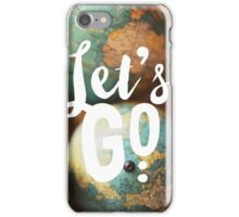 Let's Go iPhone Case/Skin