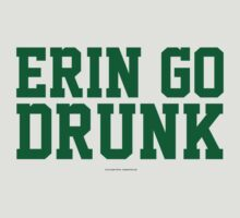 'Erin Go Drunk' T-Shirts, Hoodies, Accessories and Gifts by Albany Retro