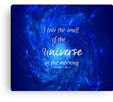 Smell of the Universe Canvas Print