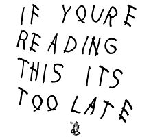 If Your Reading This It's Too Late V2 by LouisCera