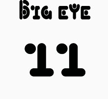 Big eye 11 Unisex T-Shirt