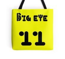 Big eye 11 Tote Bag