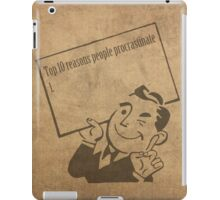 Top Ten Reasons People Procrastinate Pun Humor Motivational Poster iPad Case/Skin