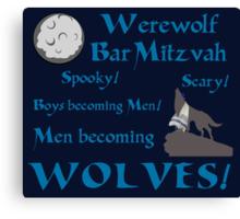 Werewolf Bar Mitzvah Canvas Print