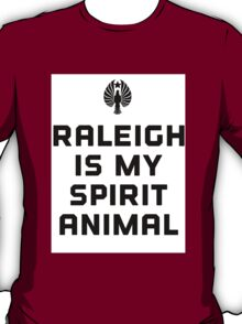 Raleigh is my spirit animal T-Shirt