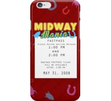 Midway Mania Fastpass iPhone Case/Skin