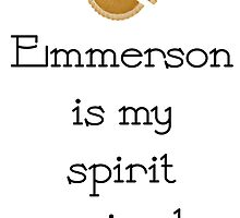 Emmerson is my spirit animal by Rivers Turow