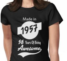 Made In 1957, 58 Years Of Being Awesome Womens Fitted T-Shirt