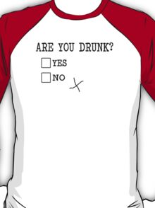 Are You Drunk? Funny Check Boxes yes no T-Shirt