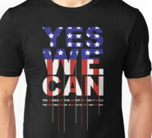 YES WE CAN ! Unisex T-Shirt