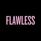 Flawless by karaalanab