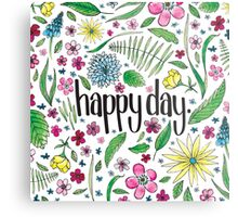 Happy Day to you! Metal Print