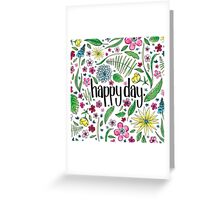 Happy Day to you! Greeting Card