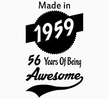 Made In 1959, 56 Years Of Being Awesome Womens Fitted T-Shirt