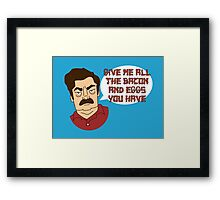 GIVE ME ALL THE BACON AND EGGS Framed Print