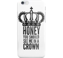 In A Crown iPhone Case/Skin