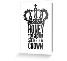 In A Crown Greeting Card