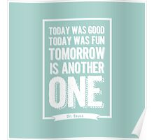 Dr Seuss quote - today was good - mint  Poster