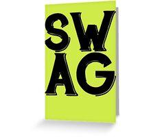 SWAG  Greeting Card