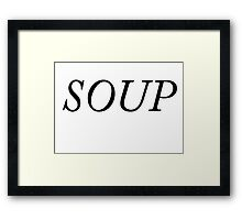 Soup Tumblr Style Shirt Framed Print