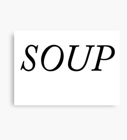Soup Tumblr Style Shirt Canvas Print