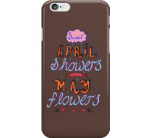 Sweet April Showers. iPhone Case/Skin