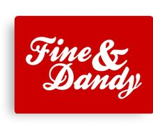 Fine & Dandy Extras: Red Canvas Print