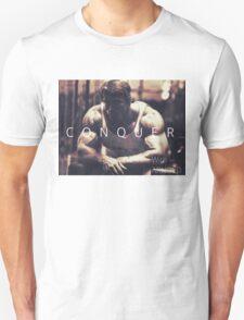 Conquer with Arnold Schwarzenegger Unisex T-Shirt