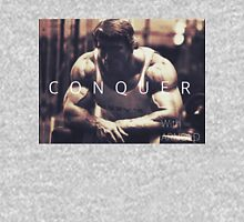 Conquer with Arnold Schwarzenegger Unisex T-Shirt