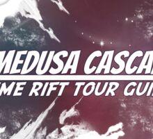 Medusa Cascade: Time Rift Tour Guide Sticker