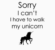 Sorry I Can't I Have To Walk My Unicorn Women's Tank Top