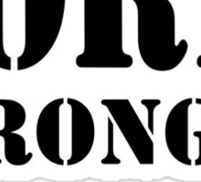 Sore Today, Stronger Tomorrow Sticker