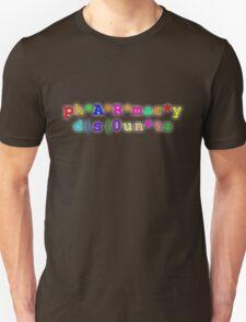 ph*A*R*mac*y d s(0un*ts T-Shirt