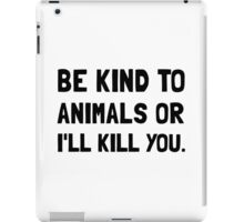 Kind To Animals iPad Case/Skin