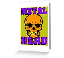 METAL HEAD Greeting Card