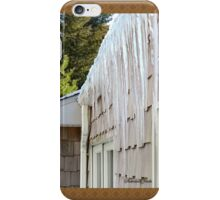 Baby, It's COLD Outside! ~ Icicles☺ iPhone Case/Skin