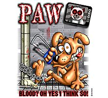 PAW (parody) Photographic Print
