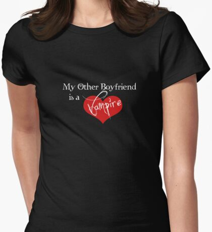 My Other Boyfriend Is A Vampire Womens Fitted T-Shirt