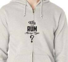 No Rum Zipped Hoodie