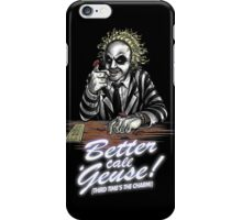 Better Call 'Geuse! iPhone Case/Skin