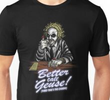Better Call 'Geuse! Unisex T-Shirt