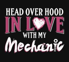In Love With My Mechanic T-shirt by musthavetshirts