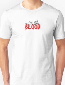 We've Got Young Blood Unisex T-Shirt