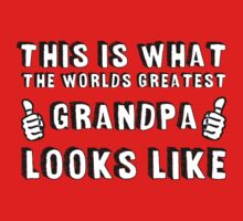 This is What The World's Greatest Grandpa Looks Like  by romysarah