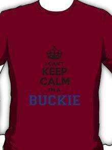 I cant keep calm Im a Buckie T-Shirt